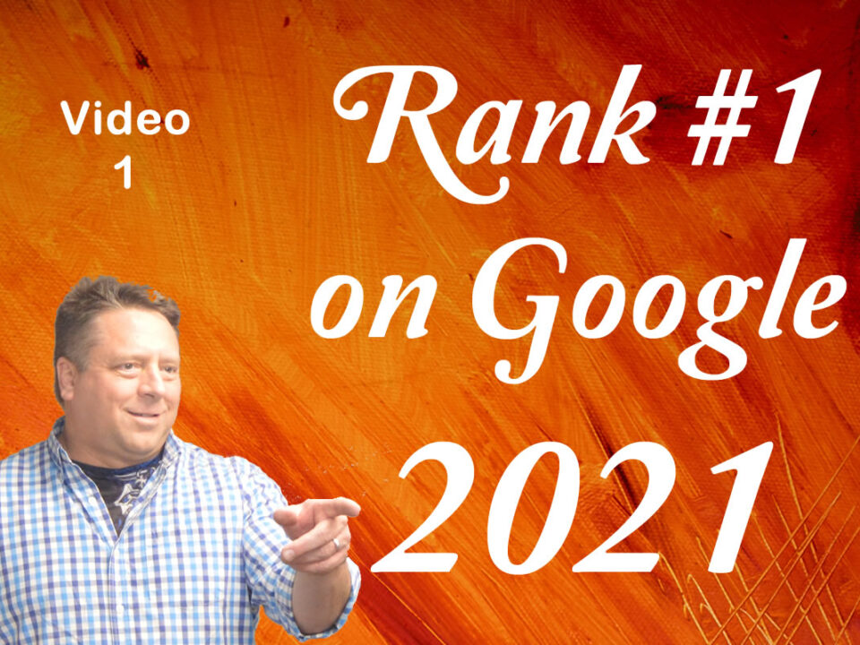 SEO get to the top of Google in 2021 video 1 of 9