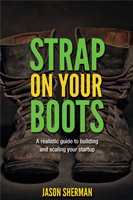 Strap on Your Boots by Jason Sherman